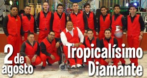 Tropicalisimo diamante